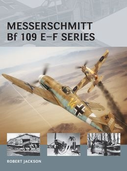Messerschmitt Bf 109 E-F series (Osprey Air Vanguard 23)