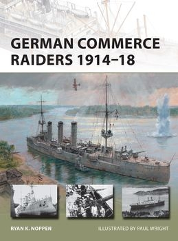 German Commerce Raiders 1914-1918 (Osprey New Vanguard 228)