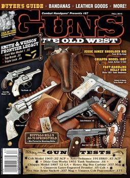 Guns Of The Old West - Fall 2015