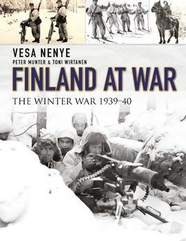 Finland at War: The Winter War 1939-1940 (Osprey General Military)