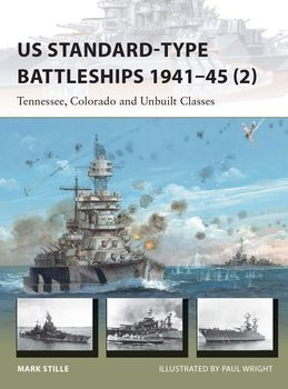 US Standard-type Battleships 1941-1945 (2) (Osprey New Vanguard 229)
