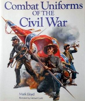 Combat Uniforms of the Civil War