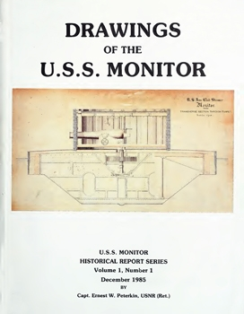 Drawings of the U.S.S. Monitor: A Catalog and Technical Analysis