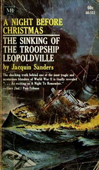 A Night Before Christmas: The Sinking of the Troopship Leopoldville