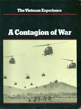 A Contagion of War (The Vietnam Experience)