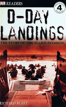 D-Day Landings: The Story of the Allied Invasion (DK Readers)