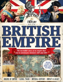 Book Of The British Empire 2016 (All About History)