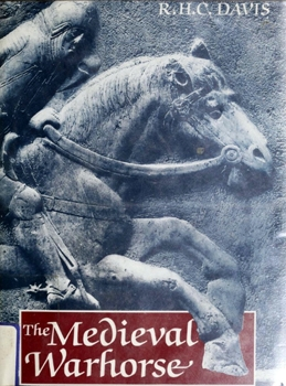 The Medieval Warhorse
