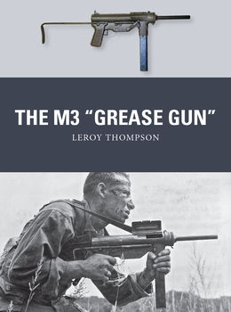 "The M3 ""Grease Gun"" (Osprey Weapon 46)"