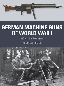 German Machine Guns of World War I (Osprey Weapon 47)