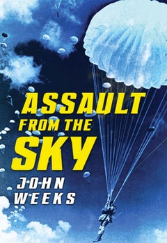 Assault From the Sky (Osprey Digital General)