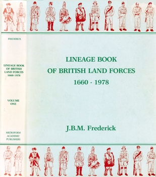 Lineage Book Of British Land Forces 1660-1978 vol.1