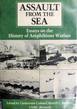 Assault From the Sea: Essays on the History of Amphibious Warfare