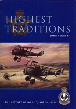 Highest Traditions: The History of No.2 Squadron RAAF