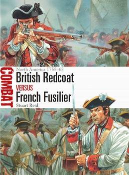 British Redcoat vs French Fusilier (Osprey Combat 17)