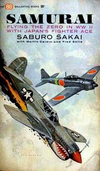 Samurai: Flying the Zero in WWII With Japan's Fighter Ace