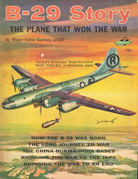 B-29 Story: The Plane that Won the War