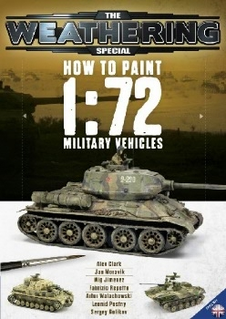 The Weathering Special - How To Paint 1:72 Military Vehicles