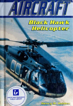 Aircraft: Black Hawk Helicopter