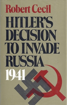 Hitler's Decision to Invade Russia, 1941