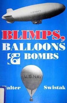 Blimps, Balloons and Bombs