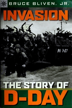 Invasion: The Story of D-Day