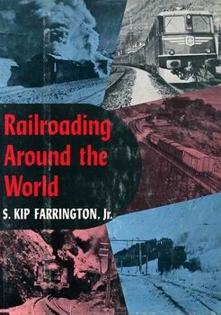 Railroading Around the World