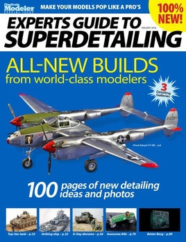 Experts Guide to Superdetailing (FineScale Modeler Special)