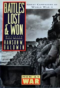 Battles Lost and Won: Great Campaigns of World War II