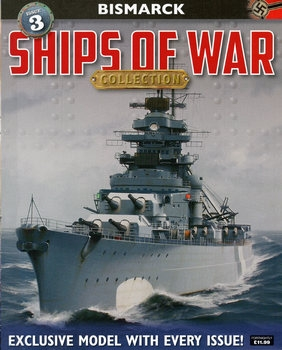 Bismarck (Ships of War Collection №03)
