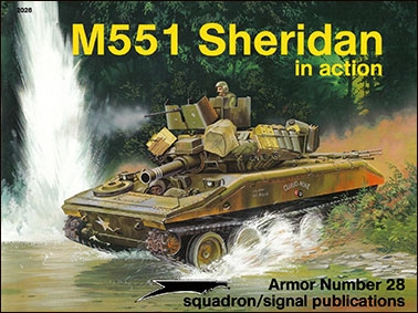 Squadron Signal - Armor In Action 2028 - M551 Sheridan in Action