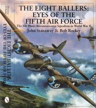 The Eight Ballers: Eyes of the Fifth Air Force