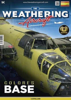 The Weathering Aircraft 2016-12 (04) (Spanish)