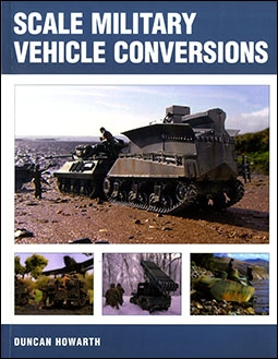 Scale Military Vehicle Conversions (Crowood)