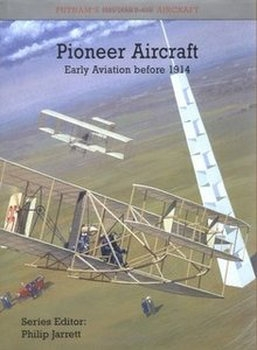 Pioneer Aircraft: Early Aviation Before 1914