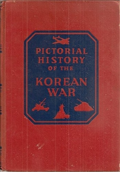 Pictorial History of the Korean War, 1950-1953