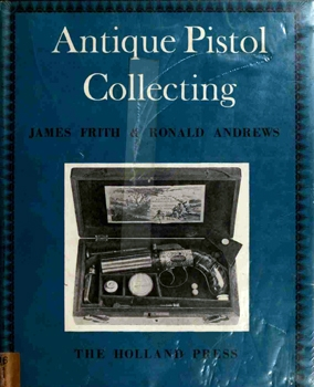 Antique Pistol Collecting (1400-1860)