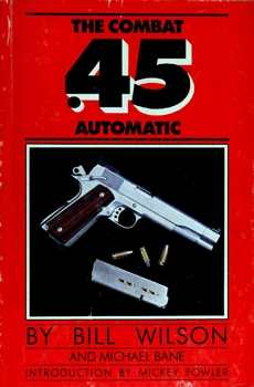 The Combat .45 Automatic