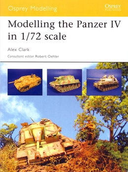 Modelling the Panzer IV in 1/72 Scale (Osprey Modelling 17)