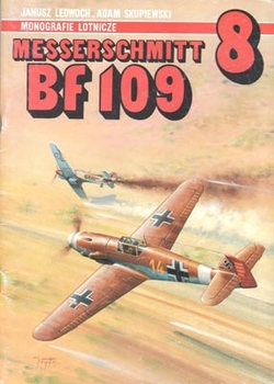 Messerschmitt Bf 109 (AJ-Press Monografie Lotnicze 8)  (1st edition)