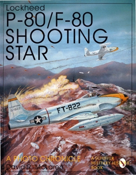 Lockheed P-80/F-80 Shooting Star: A Photo Chronicle