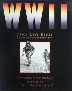 WW II: Time-Life Books History of the Second World War  РЕПОСТ