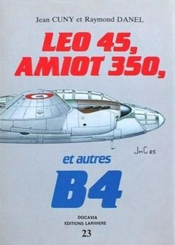 Leo 45, Amiot 350, et autres B4 (Collection Docavia №23)
