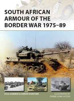 South African Armour of the Border War 1975-1989 (Osprey New Vanguard 243)