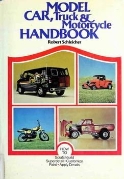 Model Car, Truck & Motorcycle Handbook