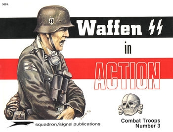 Waffen SS in Action (Squadron Signal 3003)