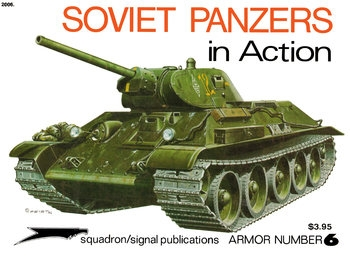 Soviet Panzers in Action (Squadron Signal 2006)