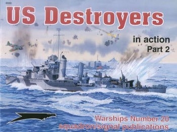 Squadron-Signal Warships In Action 4020 - US Destroyers In Action, Part 2