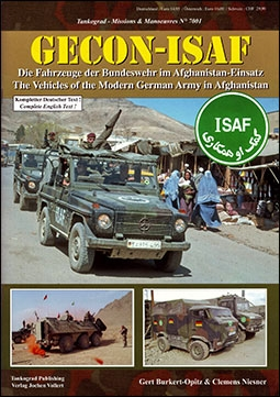 Gecon-ISAF. The Vehicles of Modern German Army in Afganistan (Tankograd 7001)