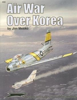 Air War over Korea (Squadron Signal 6082)